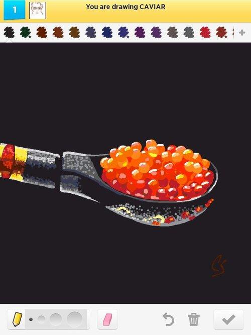 Caviar..